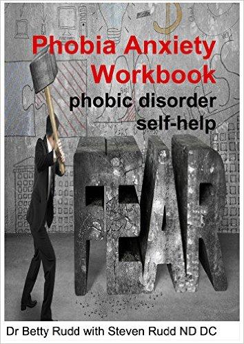 Phobia anxiety workbook